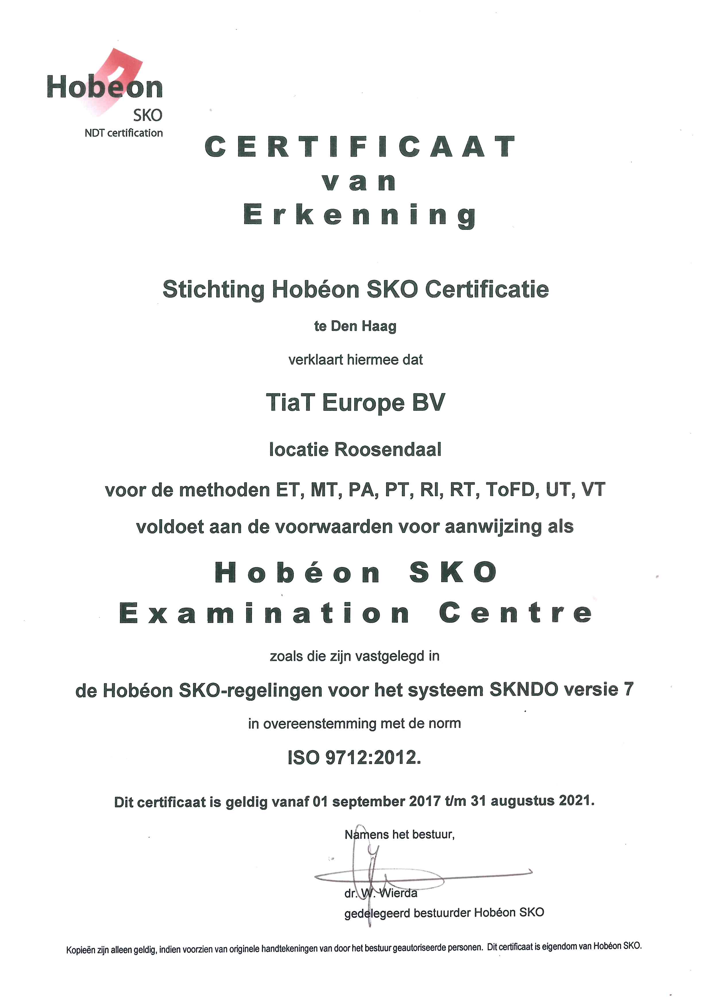 Examination Centre Type 4 - HSKO (ISO 9712)
